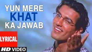 Yun Mere Khat Ka Jawab Lyrical 'Mahek' Pankaj Udhas Superhit Ghazal Feat. John Abraham