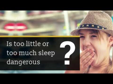 Is Too Little or Too Much Sleep Dangerous?