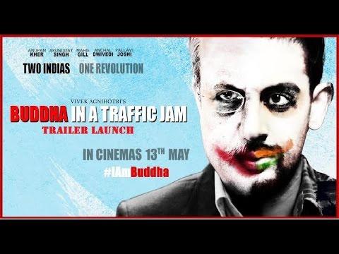 Buddha in a Traffic Jam Official Trailer | Anupam Kher, Arunoday Singh, Pallavi Joshi | Launch Video