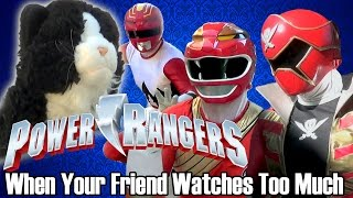 When Your Friend Watches Too Much Power Rangers 2 [Fan Short]
