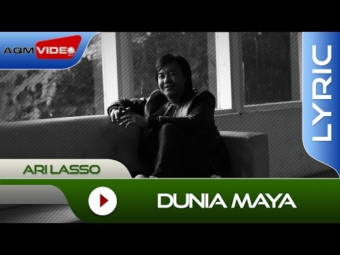 Ari Lasso - Dunia Maya | Lyric Video