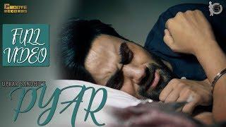 Pyar | Upkar Sandhu | Mr. Vgrooves | Full | Latest Punjabi Song 2017 |Groove Records |Sad Song