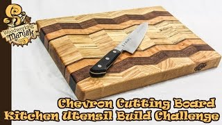 Chevron Cutting Board - 2015 Kitchen Utensil Build Challenge