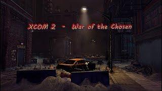 XCOM 2 War of the Chosen part 5