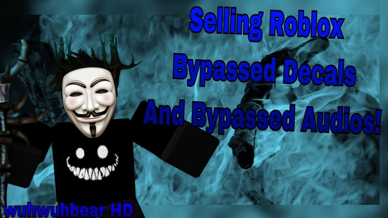 Roblox Selling Bypassed Audios And Decals! by wuhwuhbear HD
