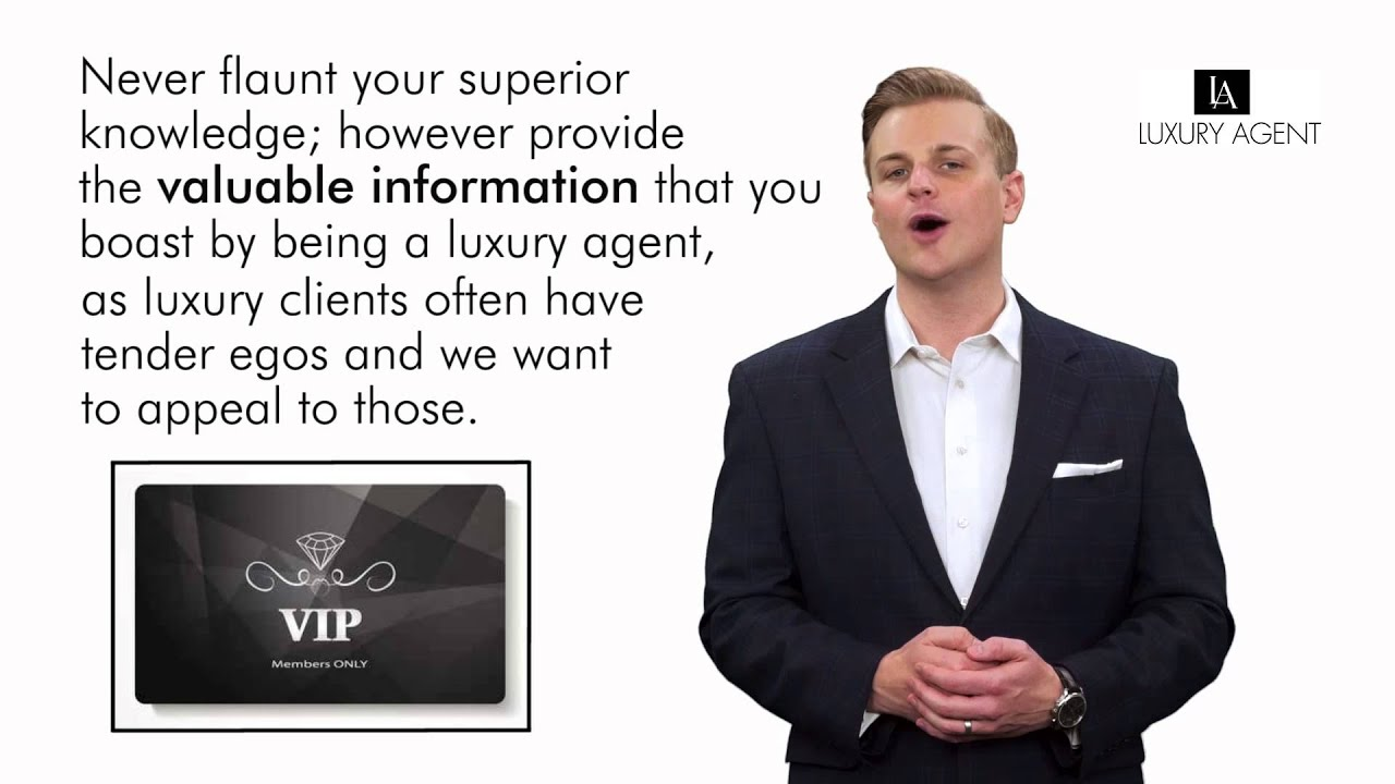 Luxury Agent | Treat Your Luxury Real Estate Clients Like A V.I.P.