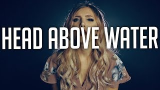 Avril Lavigne - Head Above Water - Rock cover by Halocene Video