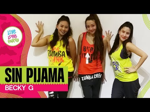 Sin Pijama by Becky G | Live Love Party | Zumba | Dance Fitness