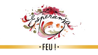 Feu! • 01 • ESPERANZA