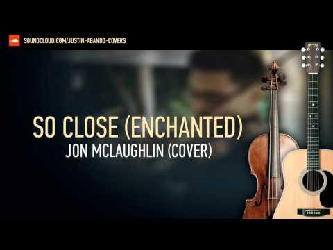 So Close - Jon Mclaughlin (Cover)