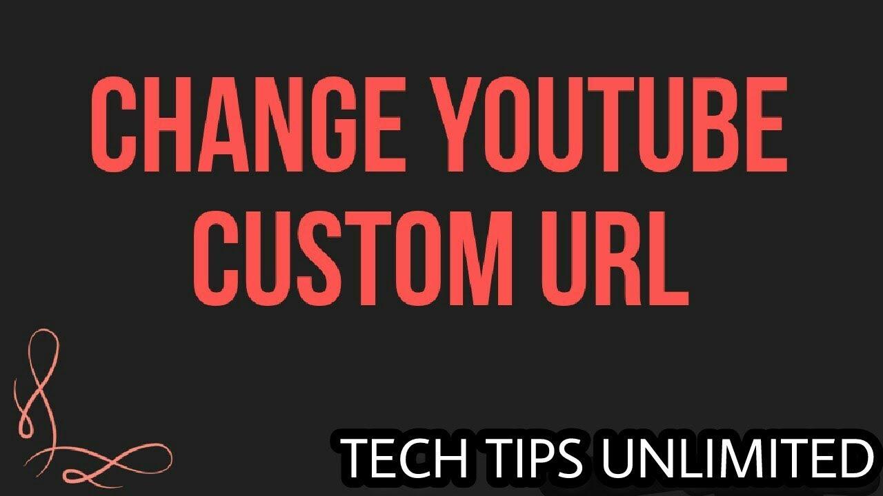 Tech Tips Unlimited: How to add custom url || YouTube ka