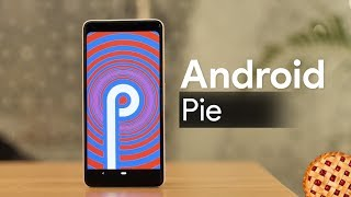 Android Pie First Impressions: What