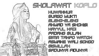 SHOLAWAT KOPLO TERBARU || HUWANUR ||Full Album