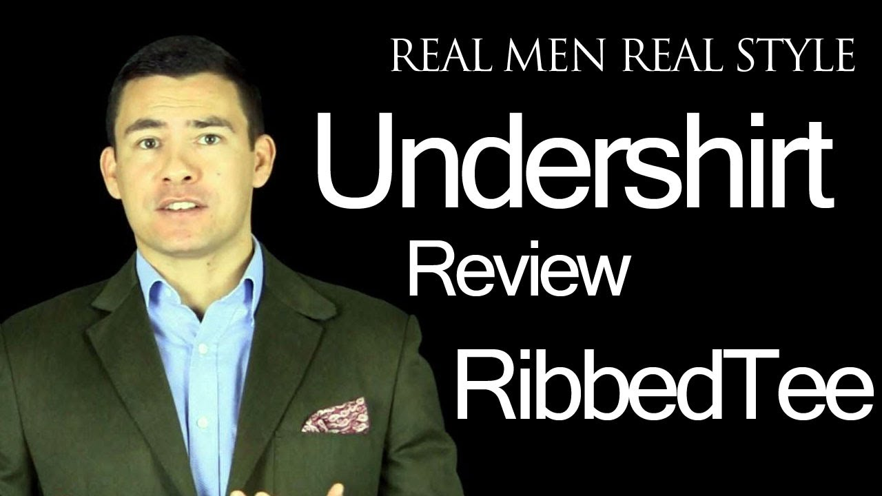 ribbedtee mens undershirt review real men real style