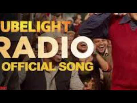 Radio - Tubelight MP3 fill song.
