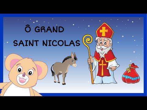 Ô grand Saint-Nicolas patron des écoliers - chanson de Noël - HD