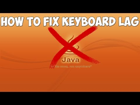 How to fix Keyboard Input Lag