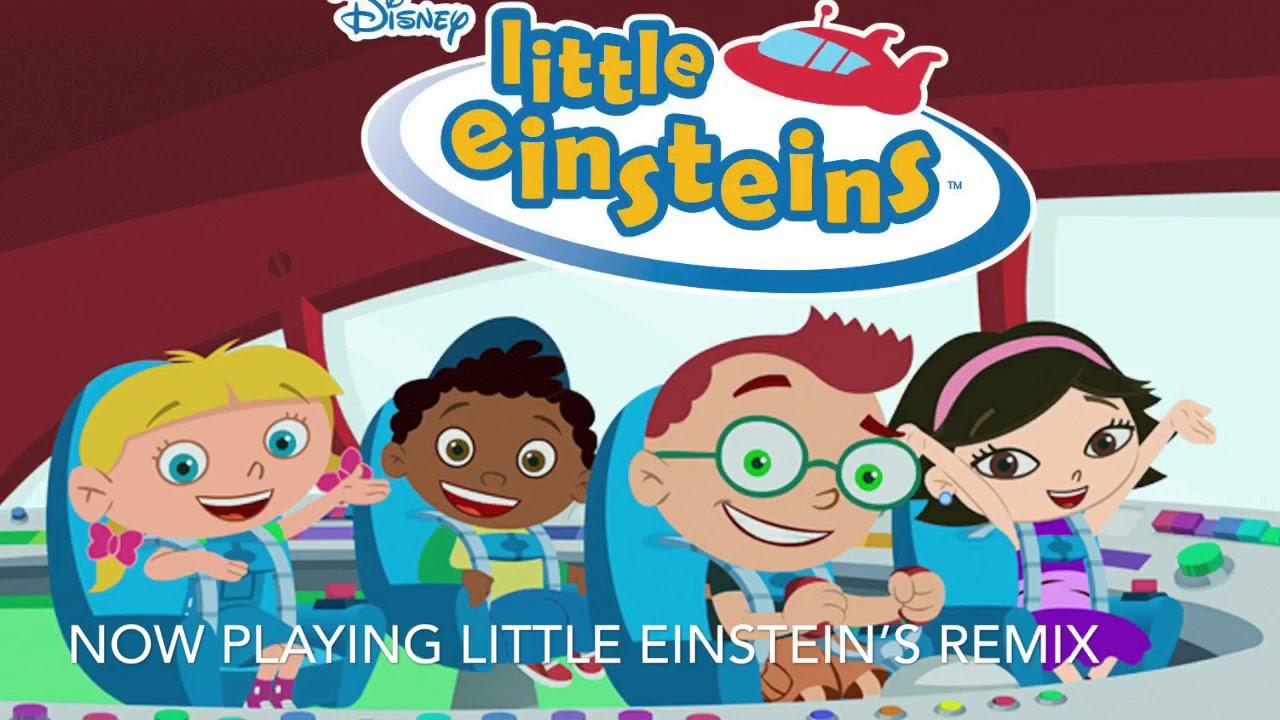 Little Einsteins Theme Song Remix Youtube
