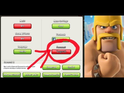 How To Change Account In Clash Of Clans.  Clash Of Clans: How To Switch Accounts
