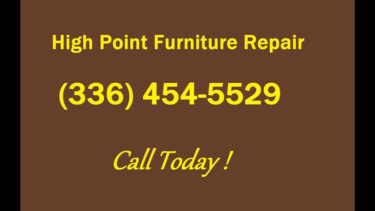 High Point Furniture Repair (336) 454 5529