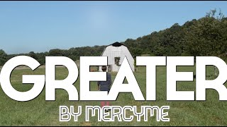 Greater by MercyMe in Sign Language