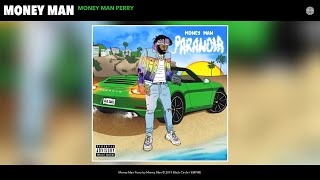 Money Man - Money Man Perry (Audio)