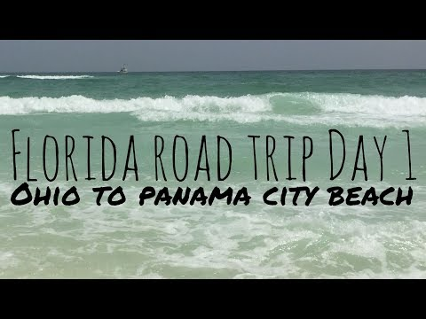 Florida Road Trip Day 1 Ohio to Panama City Beach