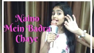 Naino Mein Badra Chaye Song Cover | Aastha Gupta | #Classical Song | Original - Lata Mangeshkar |