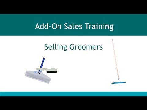 Add On Sales - Section 8 - Selling Groomers