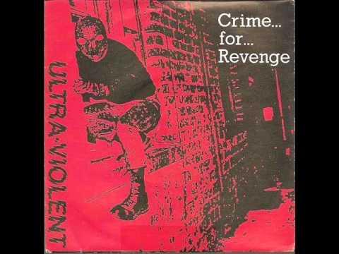 Ultra Violent - Crime For Revenge (EP 1983)