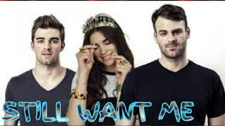 CHAINSMOKERS-- STILL WANT ME FT.DUA LIPA AND CHARLIE PUTH (NEW SONG 2018)