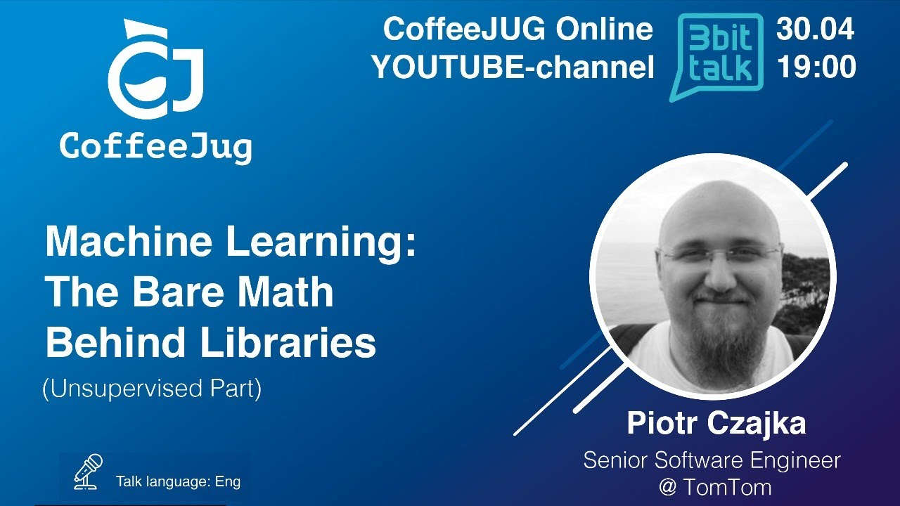Machine Learning: The Bare Math Behind Libraries (Unsupervised Part) by Piotr Czajka | CoffeeJUG