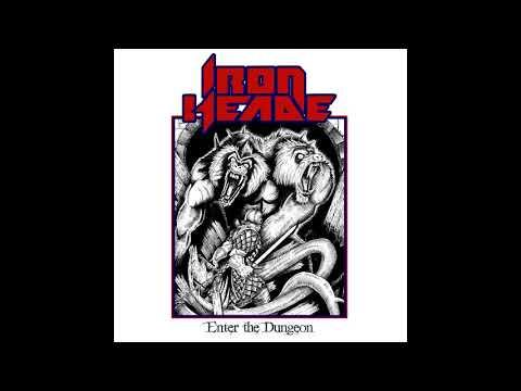 Iron Heade - Enter the Dungeon (2018) Mp3