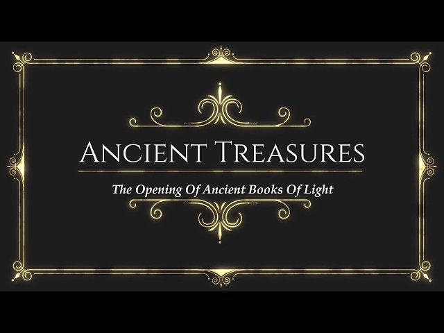 Ancient Treasures, Re-Discovery Of Hidden Truths