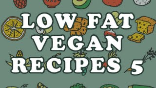 Low Fat Vegan Recipes 5