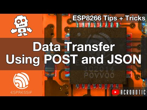 ESP8266 Web Server POST Requests With JSON Data In Arduino IDE (Mac and Windows)