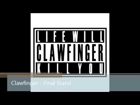Clawfinger - Final Stand