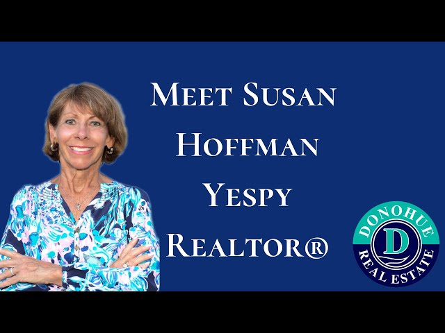 Susan Hoffman Yespy - Realtor® with Donohue Real Estate