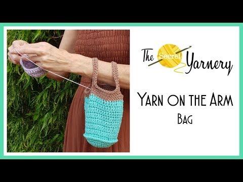 CROCHET Yarn on the Arm Bag