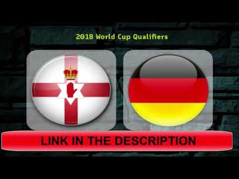 Sehen Sie Live Nordirland Gegen Deutschland Fifa Weltmeisterschaft Qualifikation