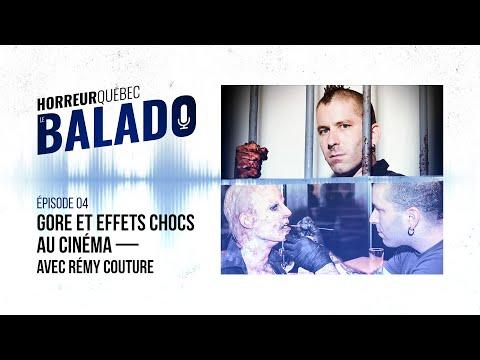 Horreur Québec: le balado - Gore et effets chocs au cinéma avec Rémy Couture