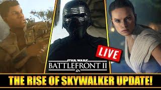 Star Wars Battlefront 2 The Rise of Skywalker Update Livestream!