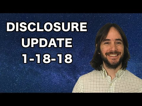 UFO Disclosure Update: 1-18-18
