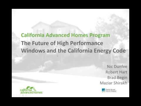 CAHP: The Future of High Performance Windows and the California Energy Code