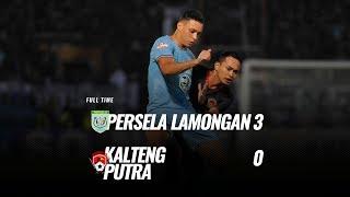 [Pekan 8] Cuplikan Pertandingan Persela Lamongan vs Kalteng Putra, 11 Juli 2019