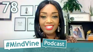 #MindVine​ Podcast Ep. 78 - Stacy-Ann Buchanan Talks Mental Health in the Black Community