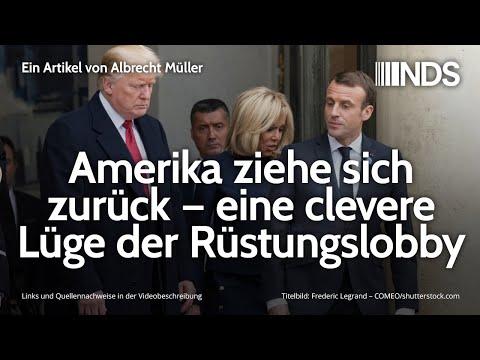 Amerika ziehe sich zurück – eine clevere Lüge der Rüstungslobby | Albrecht Müller | NDS | 17.02.2020