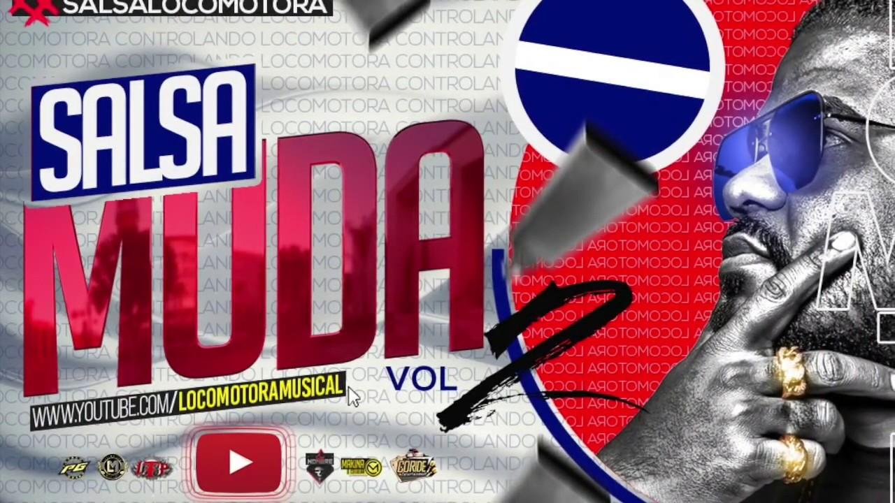 LOCOMOTORA MUSICAL   SALSA MUDA VOL 2    04 11 20