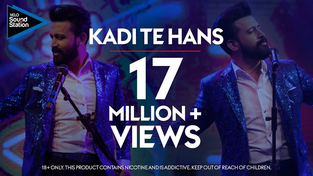 Download Atif Aslam   Kadi Te Hans   VELO Sound Station 2020