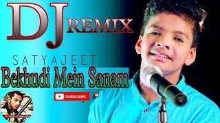 Bekhudi Mein Sanam (HINDI LOVE DJ SONG) Satyajeet Jena - Unplugged new version   Wazir Ali Sitamarhi